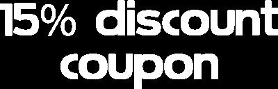 15 Discount Coupon